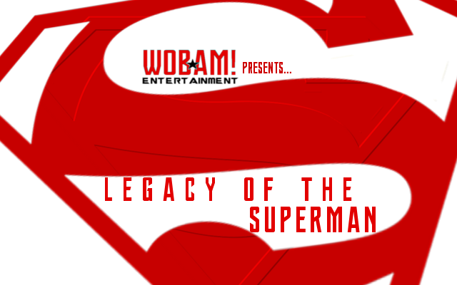 OFFICIAL: Superman Week on WOBAM! Entertainment